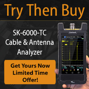Try Then Buy SK-6000-TC Cable and Antenna Analyzer
